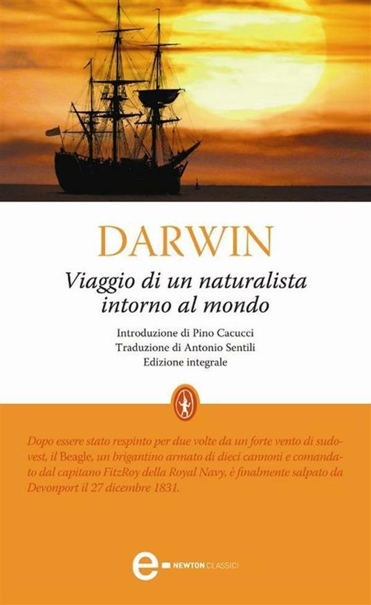 Viaggio di un naturalista intorno al mondo. Ediz. integrale - Charles Darwin,Antonio Santilli - ebook