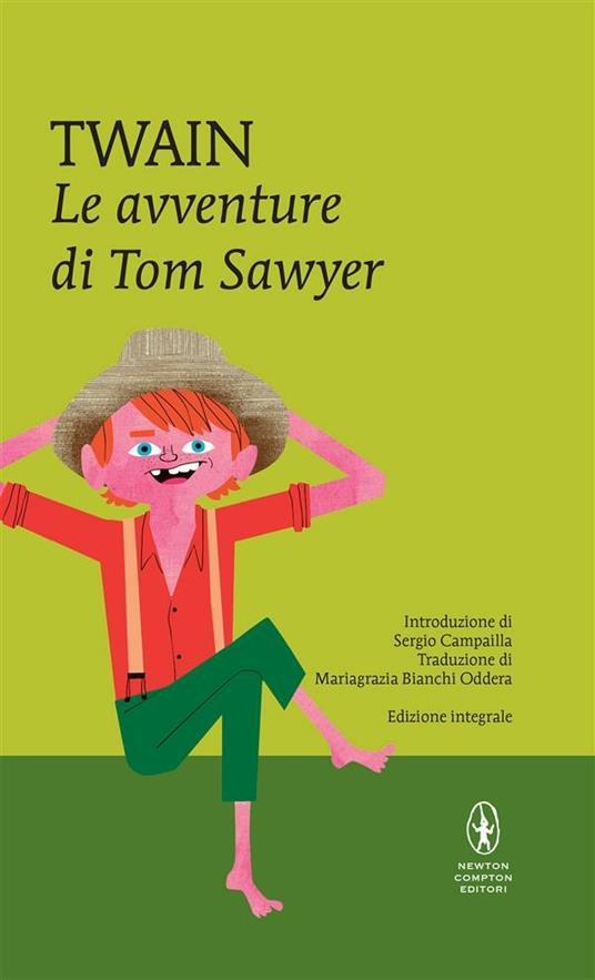 Le avventure di Tom Sawyer. Ediz. integrale - Mark Twain,Mariagrazia Bianchi Oddera - ebook