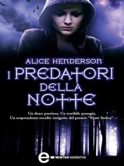 I predatori della notte - Susanna Scrivo,Alice Henderson - ebook