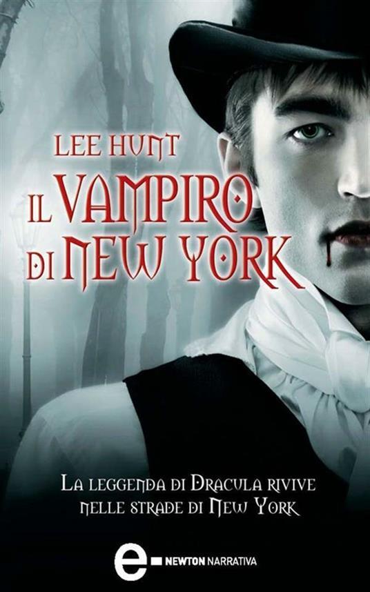 Il vampiro di New York - Leonardo Leonardi,Lee Hunt - ebook