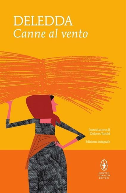Canne al vento. Ediz. integrale - Grazia Deledda - ebook
