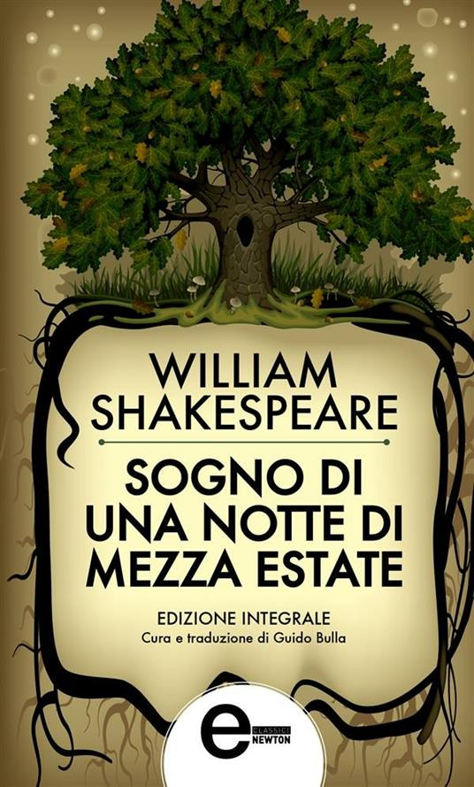 Sogno di una notte di mezza estate. Ediz. integrale - William Shakespeare,Guido Bulla - ebook
