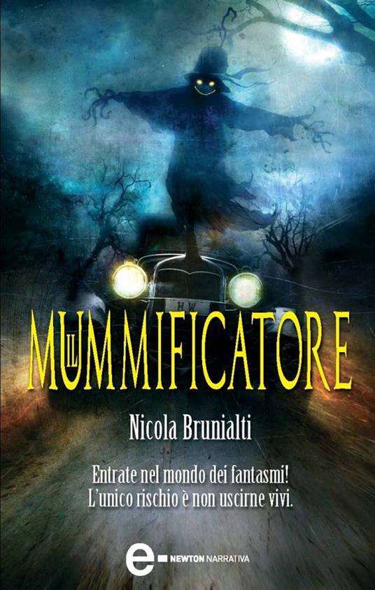 Il mummificatore - Nicola Brunialti - ebook