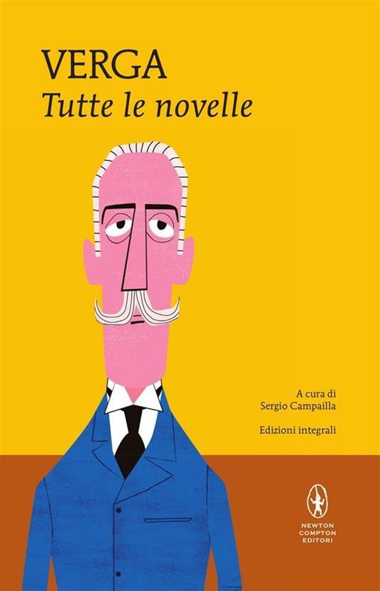 Tutte le novelle. Ediz. integrale - Sergio Campailla,Giovanni Verga - ebook