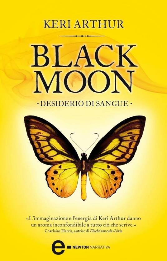 Desiderio di sangue. Black moon - M. Faccia,Keri Arthur - ebook