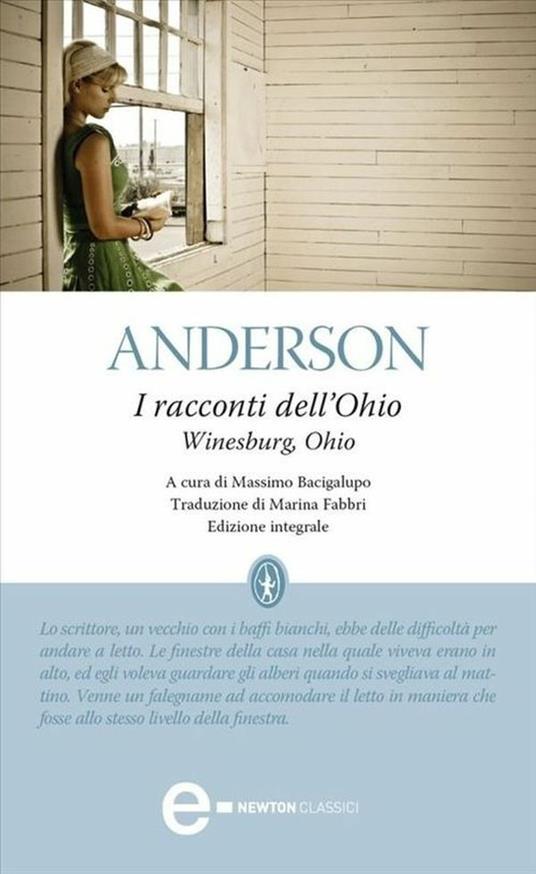 Racconti dell'Ohio. Ediz. integrale - Marina Fabbri,Sherwood Anderson,Massimo Bacigalupo - ebook