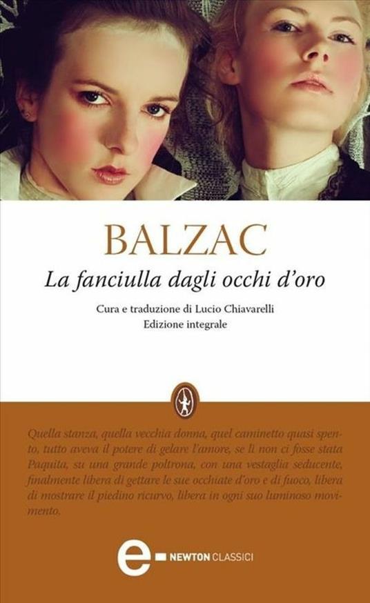 La fanciulla dagli occhi d'oro. Ediz. integrale - Honoré de Balzac,Lucio Chiavarelli - ebook