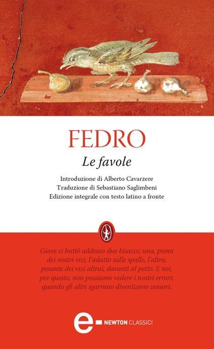 Le favole. Testo latino a fronte. Ediz. integrale - Fedro,Sebastiano Saglimbeni - ebook