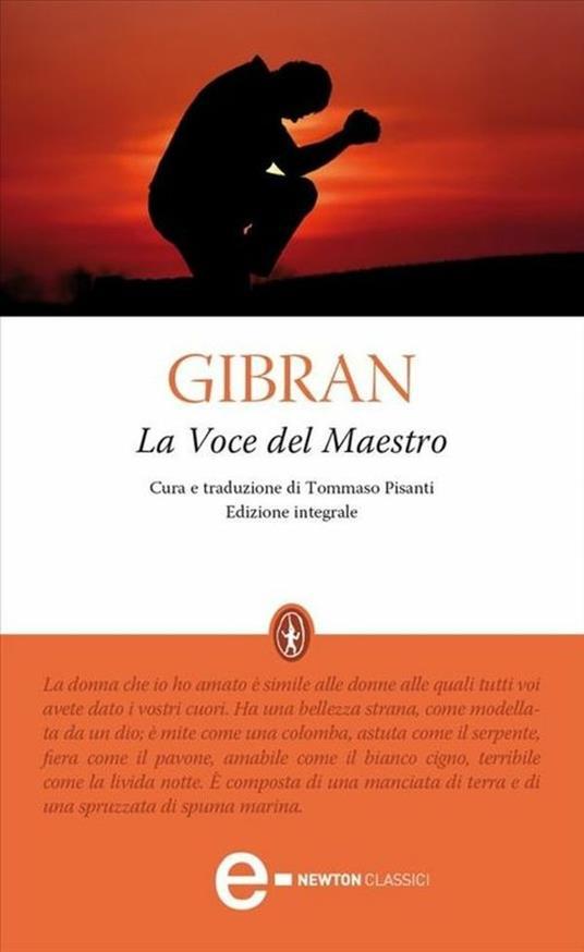 La voce del maestro. Ediz. integrale - Tommaso Pisanti,Kahlil Gibran - ebook