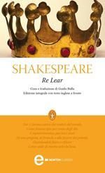 Re Lear. Testo inglese a fronte. Ediz. integrale