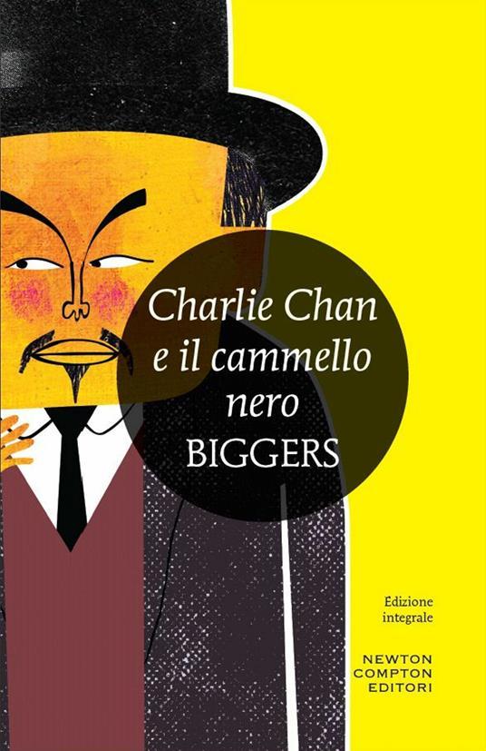 Charlie Chan e il cammello nero - Earl D. Biggers - ebook