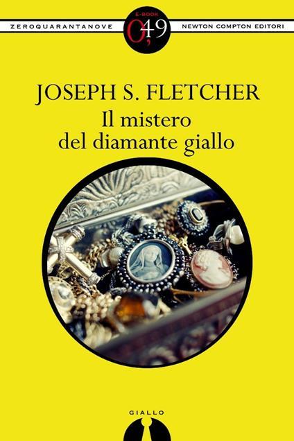 Il mistero del diamante giallo - Joseph Smith Fletcher - ebook