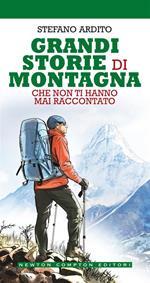 101 storie di montagna che non ti hanno mai raccontato