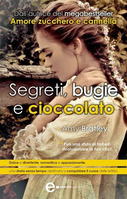 Segreti, bugie e cioccolato - Amy Bratley,A. Dreassi - ebook