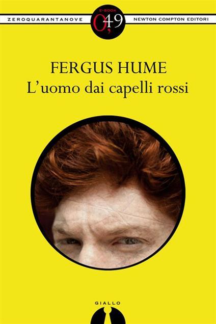 L' uomo dai capelli rossi - Fergus Hume - ebook