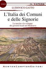L' Italia dei comuni e delle signorie