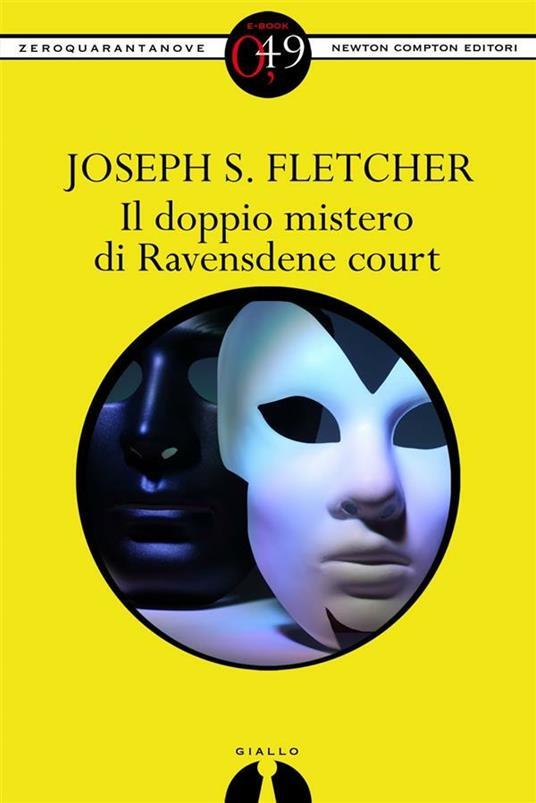 Il doppio mistero di Ravensdene Court - Joseph Smith Fletcher - ebook