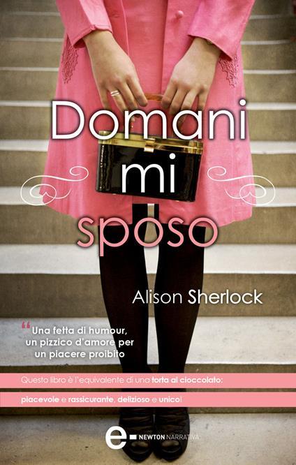 Domani mi sposo - F. Barbanera,Alison Sherlock - ebook