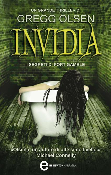 Invidia. I segreti di Port Gamble - C. McGilvray,Gregg Olsen - ebook