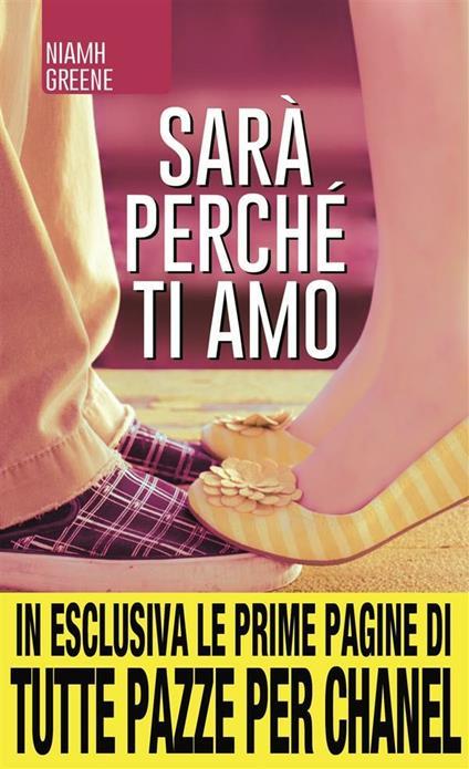 Sarà perché ti amo - L. Feoli,L. Olivieri,Niamh Greene - ebook