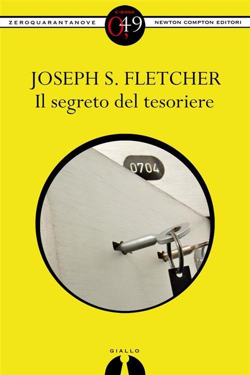 Il segreto del tesoriere - Joseph Smith Fletcher,R. Formenti - ebook