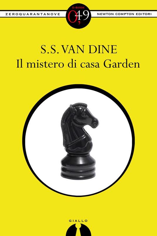 Il mistero di Casa Garden - S. S. Van Dine - ebook