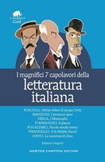I magnifici 7 capolavori della letteratura italiana. Ediz. integrale