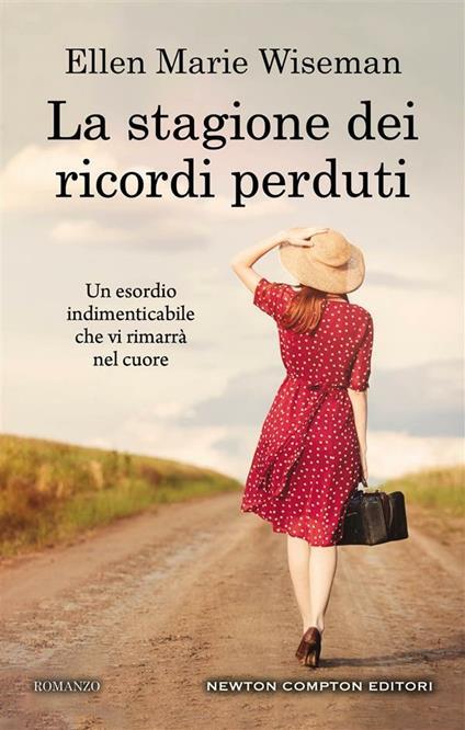 La stagione dei ricordi perduti - M. G. Perugini,Ellen Marie Wiseman - ebook