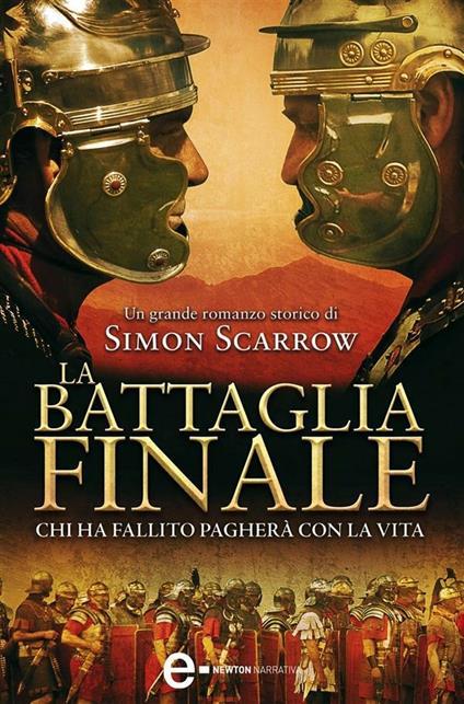 La battaglia finale - Roberto Lanzi,Simon Scarrow - ebook