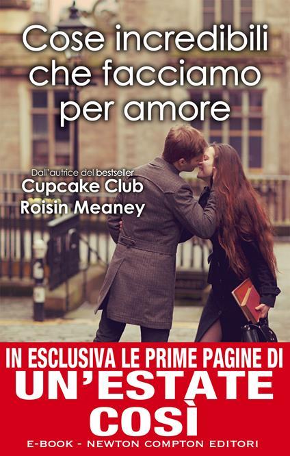 Cose incredibili che facciamo per amore - F. Barbanera,Roisin Meaney - ebook