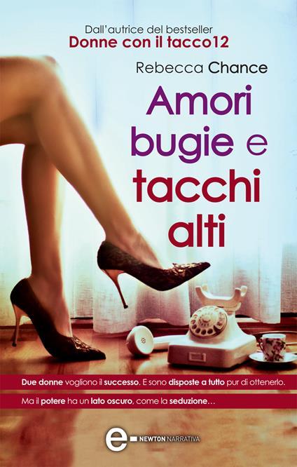 Amori bugie e tacchi alti - A. Pignataro,Rebecca Chance - ebook