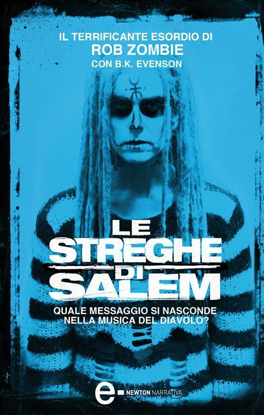 Le streghe di Salem - M. L. Martini,E. Romano,B. K. Evenson,Rob Zombie - ebook