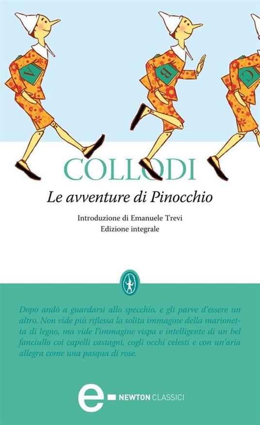 Le avventure di Pinocchio. Ediz. integrale - Carlo Collodi - ebook
