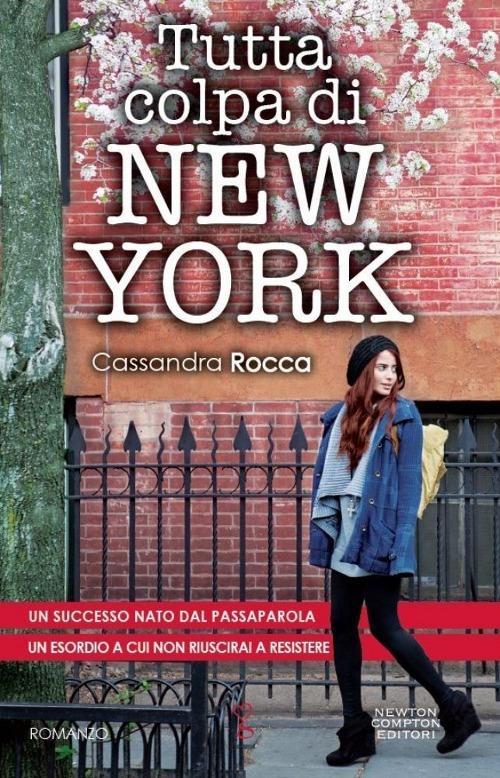 Tutta colpa di New York - Cassandra Rocca - copertina