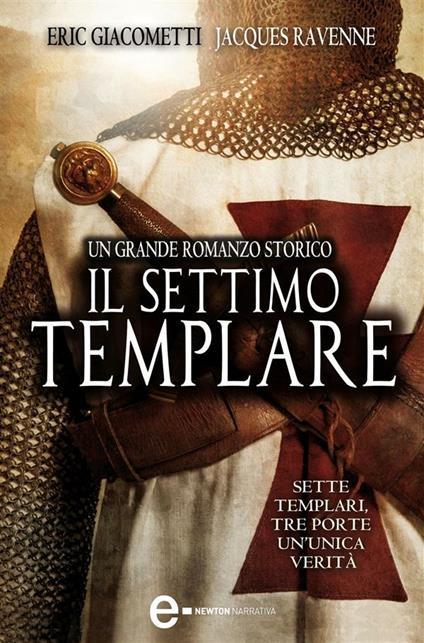 Il settimo templare - Francesca Novajra,Giovanni Zucca,Eric Giacometti,Jacques Ravenne - ebook