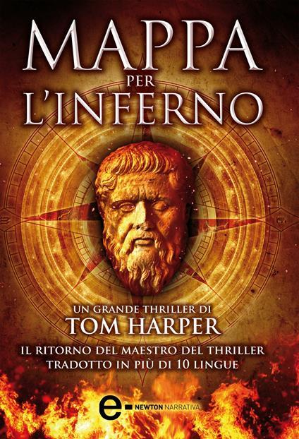 Mappa per l'inferno - Tom Harper,C. Pirovano,N. Spera - ebook