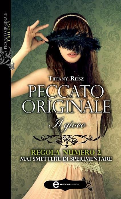 Il gioco. Peccato originale - Tiffany Reisz,G. Gregori,S. Rega - ebook