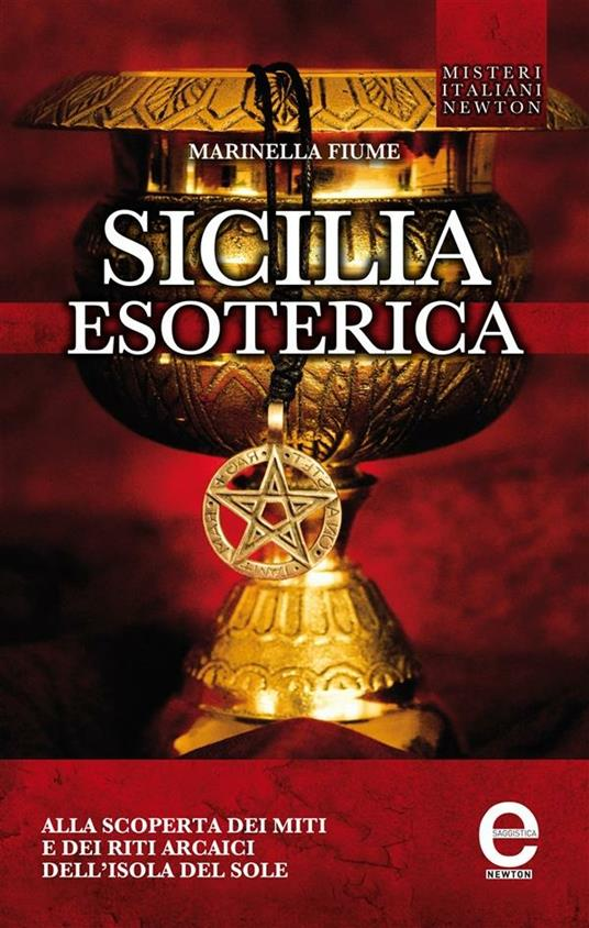 Sicilia esoterica - Marinella Fiume - ebook