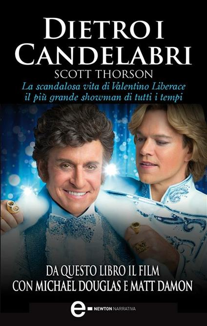 Dietro i candelabri - M. Togliani,Alex Thorleifson,Scott Thorson - ebook