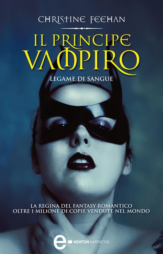 Il principe vampiro. Legame di sangue - C. Serretta,Christine Feehan - ebook