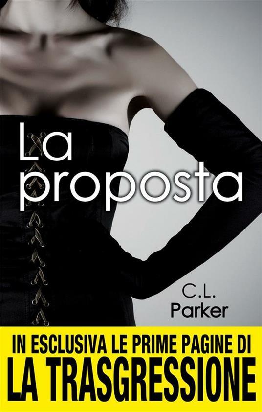 La proposta - C. L. Parker,M. Di Laura - ebook
