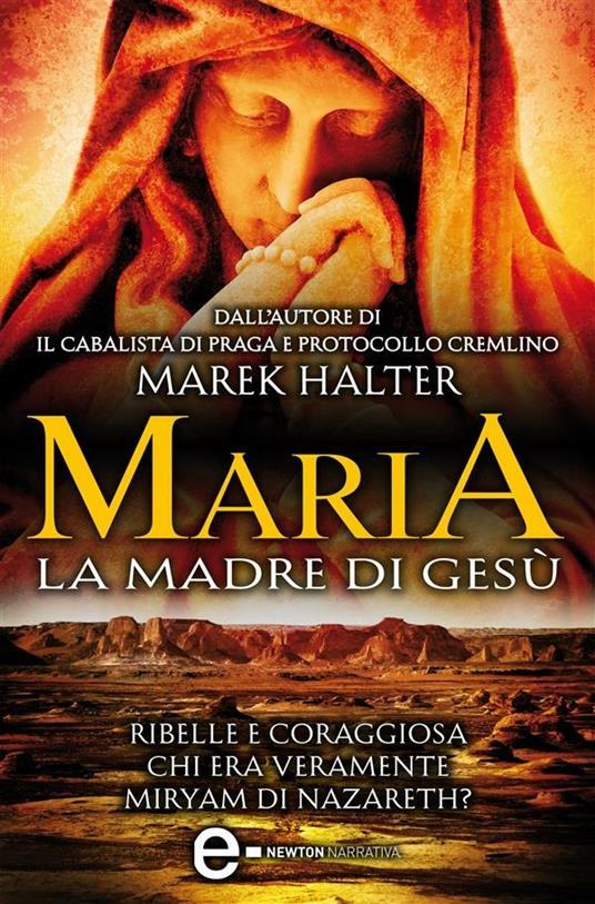 Maria. La madre di Gesù - Marek Halter,F. Cataldi Villari - ebook