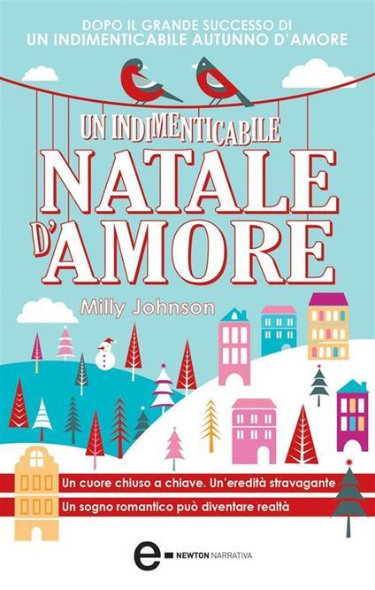 Un indimenticabile Natale d'amore - A. Peretti,Milly Johnson - ebook