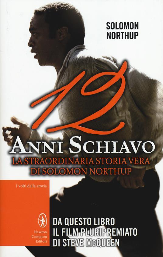 12 anni schiavo - Solomon Northup - copertina
