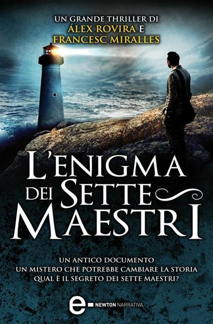 L' enigma dei sette maestri - A. Sbardella,Francesc Miralles,Álex Rovira Celma - ebook