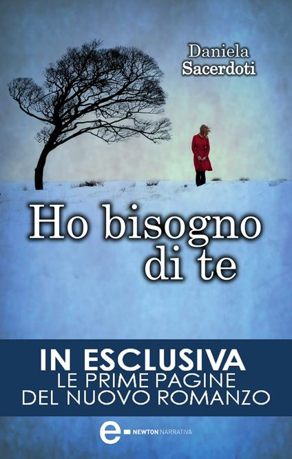 Ho bisogno di te - Daniela Sacerdoti,G. Del Duca - ebook