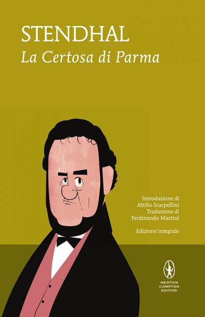 La certosa di Parma. Ediz. integrale - Stendhal - copertina