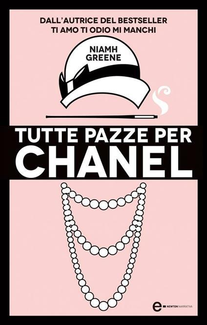 Tutte pazze per Chanel - R. Prencipe,Niamh Greene - ebook