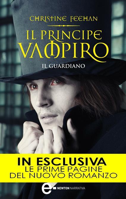 Il principe vampiro. Il guardiano - C. Serretta,Christine Feehan - ebook