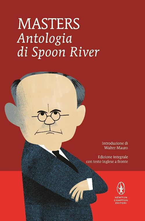Antologia di Spoon River. Testo inglese a fronte. Ediz. integrale - Edgar Lee Masters - copertina